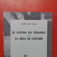 Libros de segunda mano: EL CASTIGO SIN VENGANZA-LA MOZA DE CÁNTARO. LOPE. COLECCIÓN AUSTRAL Nº1434 1ªED. 1970 ESPASA CALPE. Lote 195295132
