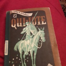 Libros de segunda mano: TE VOY A CONTAR EL QUIJOTE. Lote 195342246
