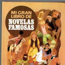 Libros de segunda mano: MI GRAN LIBRO DE NOVELAS FAMOSAS BRUGUERA GRANDES AVENTURAS ILUSTRADAS 1 EDICION 1984. Lote 195347170