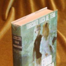 Libros de segunda mano: EDAD PROHIBIDA,TORCUATO LUCA DE TENA,EDITORIAL PLANETA.1969. Lote 195372426