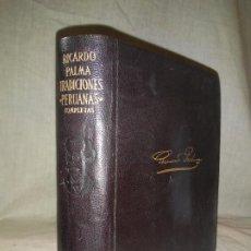 Libros de segunda mano: TRADICIONES PERUANAS COMPLETAS - AGUILAR AÑO 1952 - R.PALMA - LUJOSA EDIC.EN PIEL. . Lote 195374467