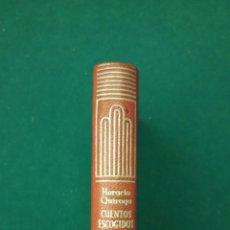 Libros de segunda mano: CUENTOS ESCOGIDOS.HORACIO QUIROGA. CRISOL.1950. PRIMERA EDICION. AGUILAR. Lote 195439361
