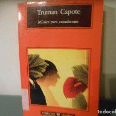 Libros de segunda mano: TRUMAN CAPOTE - MUSICA PARA CAMALEONES. Lote 195441671