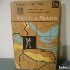 Libros de segunda mano: VIAJE A LA ALCARRIA - CAMILO JOSE CELA. Lote 195441811