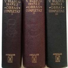 Libros de segunda mano: VICENTE BLASCO IBÁÑEZ. OBRAS COMPLETAS. AGUILAR 1969. 3 TOMOS ENCUADERNADOS EN PIEL/ PAPEL BIBLIA. Lote 195491450