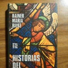 Libros de segunda mano: HISTORIAS DEL BUEN DIOS - RILKE, RAINER MARÍA. Lote 195493651