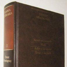 Libros de segunda mano: AGUAS PRIMAVERALES - FIESTA - ADIOS A LAS ARMAS - TENER Y NO TENER - ERNEST HEMINGWAY. Lote 195496143