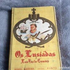 Libros de segunda mano: LAS LUSIADAS COMENTARIO IDEOLÓGICO Y LITERARIO GLOSARIO Y ONOMÁSTICA, 1956. MUY ESCASO. ENVIO GRÁTIS. Lote 195511752