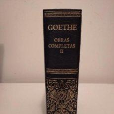 Libros de segunda mano: OBRAS COMPLETAS GOETHE. TOMO II. Lote 195518716