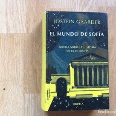 Libros de segunda mano: EL MUNDO DE SOFÍA JOSTEIN GAARDER. Lote 195540967
