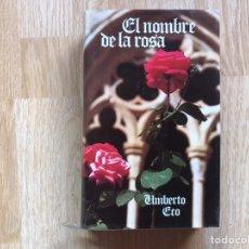 Libros de segunda mano: EL NOMBRE DE LA ROSA UMBERTO ECO. Lote 195541165