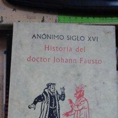 Libros de segunda mano: HISTORIA DEL DOCTOR JOHANN FAUSTO (MADRID, 1994). Lote 195548748
