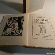 Libros de segunda mano: MARION DES NEIGES. JEAN MARTET PRIMERA EDICIÓN LIMITADA NUMERADO. Lote 195554968