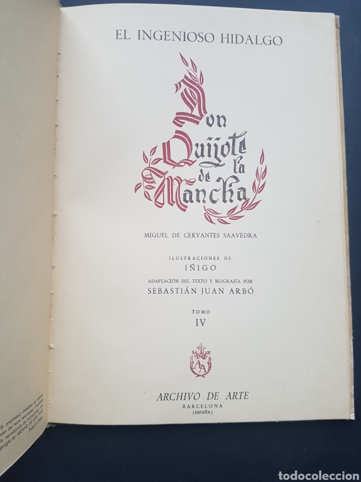 Libros de segunda mano: Lote 2 El ingenioso hidalgo Don Quijote de la Mancha de Archivo de Arte Barcelona Tomo II y Tomo IV - Foto 7 - 195568045