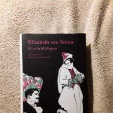 Libros de segunda mano: EL SEÑOR SKEFFINGTON, DE ELIZABETH VON ARMIN. EXCELENTE ESTADO. LUMEN, TAPA DURA. Lote 197133970
