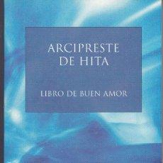 Libros de segunda mano: LIBRO DE BUEN AMOR DEL ARCIPRESTE DE HITA. Lote 197319988