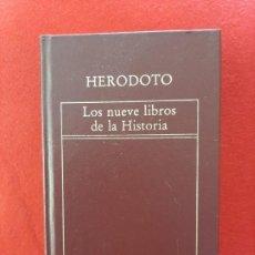 Libros de segunda mano: HERODOTO, LOS NUEVE LIBROS DE LA HISTORIA, ORBIS 1982. Lote 197740153