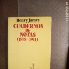 Libros de segunda mano: HENRY JAMES. CUADERNOS DE NOTAS (1878-1911).. Lote 222161323