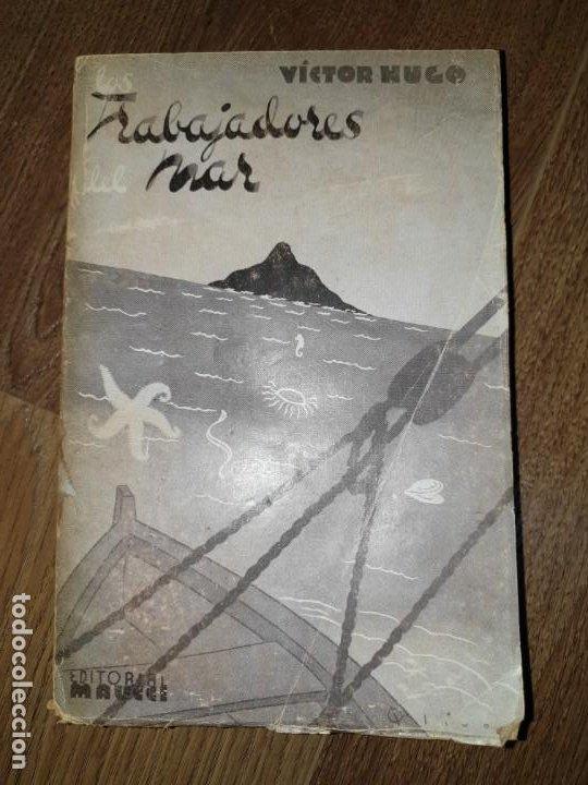 TRABAJADORES DEL MAR. TOMO II. VICTOR HUGO (Libros de Segunda Mano (posteriores a 1936) - Literatura - Narrativa - Clásicos)