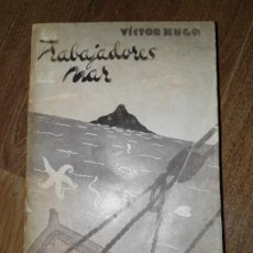 Libros de segunda mano: TRABAJADORES DEL MAR. TOMO II. VICTOR HUGO. Lote 198610446