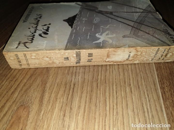 Libros de segunda mano: Trabajadores del Mar. Tomo II. Victor Hugo - Foto 2 - 198610446