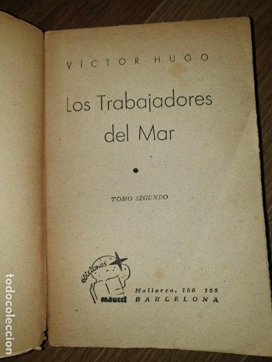 Libros de segunda mano: Trabajadores del Mar. Tomo II. Victor Hugo - Foto 4 - 198610446