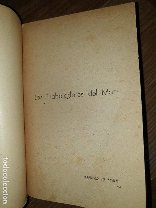 Libros de segunda mano: Trabajadores del Mar. Tomo II. Victor Hugo - Foto 5 - 198610446