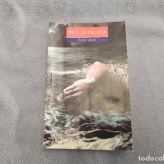 Libros de segunda mano: 11-00337 ISBN , PELL D´ESCATA, ENRIC LLUCH. Lote 198650412