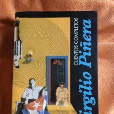 Libros de segunda mano: CUENTOS COMPLETOS. VIRGILIO PIÑERA. ALFAGUARA, 1999. UNICO EN TC. EXCELENTE ESTADO (CUBA, CUBANA). Lote 199224286