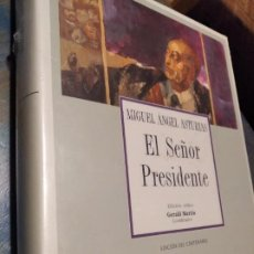 Libros de segunda mano: EL SEÑOR PRESIDENTE / ASTURIAS, MIGUEL ÁNGEL ALLCA. OBRA PRECINTADA. NUEVA. Lote 199342813