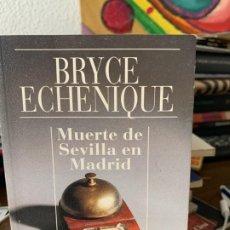 Libros de segunda mano: MUERTE DE SEVILLA EN MADRID, BRYCE ECHENIQUE, ALIANZA CIEN, 38. Lote 199501878