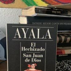 Libros de segunda mano: EL HECHIZADO, SAN JUAN DE DIOS, AYALA, ALIANZA CIEN 9. Lote 199502575