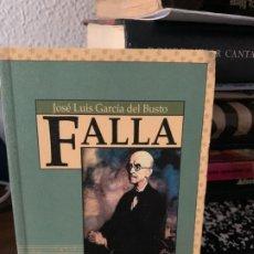 Libros de segunda mano: FALLA, JOSE LUIS GARCIA DEL BUSTO, AYUNTAMIENTO DE MADRID. Lote 199502853
