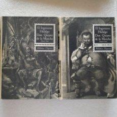 Libros de segunda mano: EL INGENIOSO HIDALGO DON QUIJOTE DE LA MANCHA 2 TOMOS. BIBLIOTECA HISPANIA. Lote 199504388