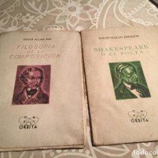 Libros de segunda mano: ANTIGUO 2 LIBRO FILOSOFÍA DE LA COMPOSICIÓN Y SHAKESPEARE O EL POETA EDITORIAL ORBITA. Lote 199513762