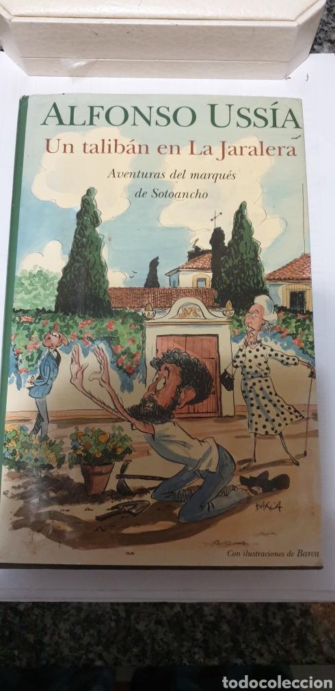 ALFONSO USSIA UN TALIBÁN EN LA JARALERA (Libros de Segunda Mano (posteriores a 1936) - Literatura - Narrativa - Clásicos)
