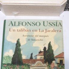 Libros de segunda mano: ALFONSO USSIA UN TALIBÁN EN LA JARALERA. Lote 199687547