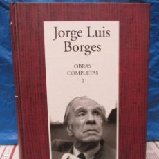 Libros de segunda mano: JORGE LUIS BORGES, OBRAS COMPLETAS I. / MUY BUEN ESTADO. Lote 200094948