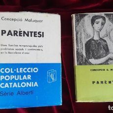 Libros de segunda mano: PARÈNTESI - CONCEPCIÓ MALUQUER - EDITORIAL ALBERTÍ 1962. Lote 200721897