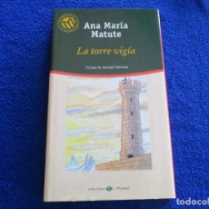 Libros de segunda mano: A TORRE VIGIA ANA MARIA MATUTE ED. BIBLIOTECA EL MUNDO 2001. Lote 202394632