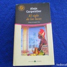 Libros de segunda mano: EL SIGLO DE LAS LUCES ALEJO CARPENTIER ED. BIBLIOTECA EL MUNDO 2001. Lote 202435095