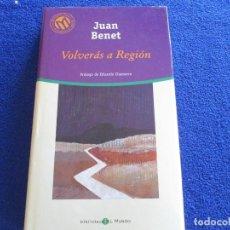 Libros de segunda mano: VOLVERAS A REGION JUAN BENET ED. BIBLIOTECA EL MUNDO 2001. Lote 202437831