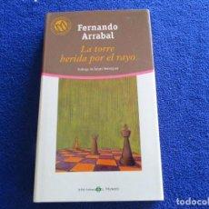 Libros de segunda mano: LA TORRE HERIDA POR EL RAYO FERNANDO ARRABAL ED. BIBLIOTECA EL MUNDO 2001. Lote 202441150