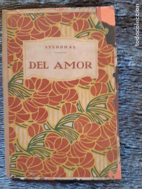 STENDHAL, DEL AMOR, EDITORIAL PROMETEO (Libros de Segunda Mano (posteriores a 1936) - Literatura - Narrativa - Clásicos)