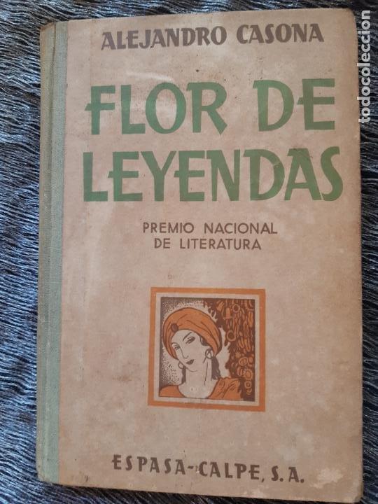 ALEJANDRO CASONA, FLOR DE LEYENDAS, ESPASA CALPE, (Libros de Segunda Mano (posteriores a 1936) - Literatura - Narrativa - Clásicos)