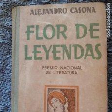 Livres d'occasion: ALEJANDRO CASONA, FLOR DE LEYENDAS, ESPASA CALPE,. Lote 203057256