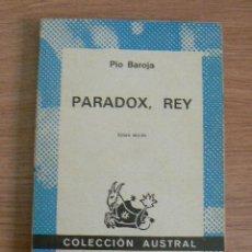 Libros de segunda mano: PARADOX REY. PIO BAROJA. Lote 203235510