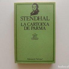 Libri di seconda mano: LIBRERIA GHOTICA. STENDHAL. LA CARTOIXA DE PARMA. LES MILLORS OBRES DE LA LITERATURA UNIVERSAL.. Lote 203575812