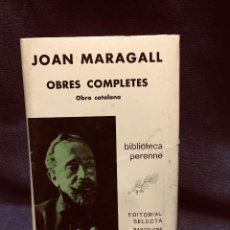 Livres d'occasion: JOAN MARAGALL OBRES COMPLETES BIBLIOTECA PERENNE EDIT SELECTA BARCELONA CATALAN 1970 22X16CMS. Lote 203872563