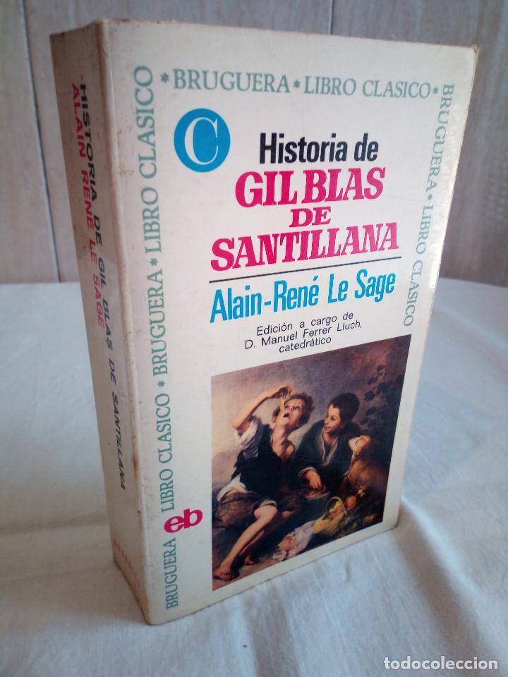 10-HISTORIA DE GIL BLAS DE SANTILLANA, ALAIN RENE LE SAGE, 1970 (Libros de Segunda Mano (posteriores a 1936) - Literatura - Narrativa - Clásicos)